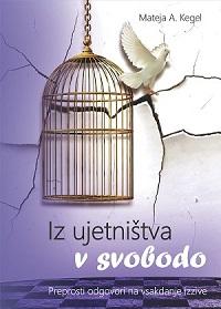 Iz-ujetnistva-v-svobodo-NASLOVNICA-SMALL